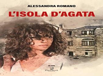 L'isola d'Agata, il nuovo libro di Alessandra Romano